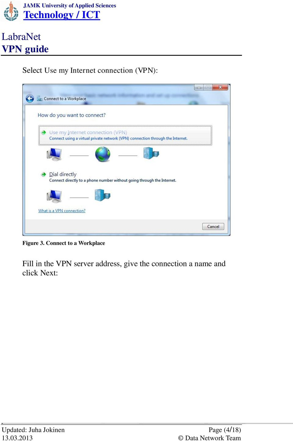 Connect to a Workplace Fill in the VPN server