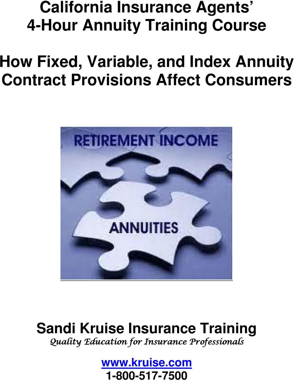 Affect Consumers Sandi Kruise Insurance Training Quality