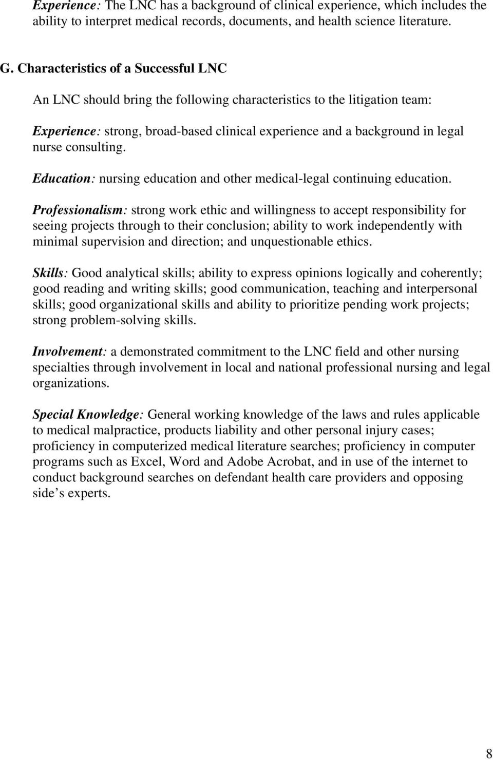 consulting. Education: nursing education and other medical-legal continuing education.