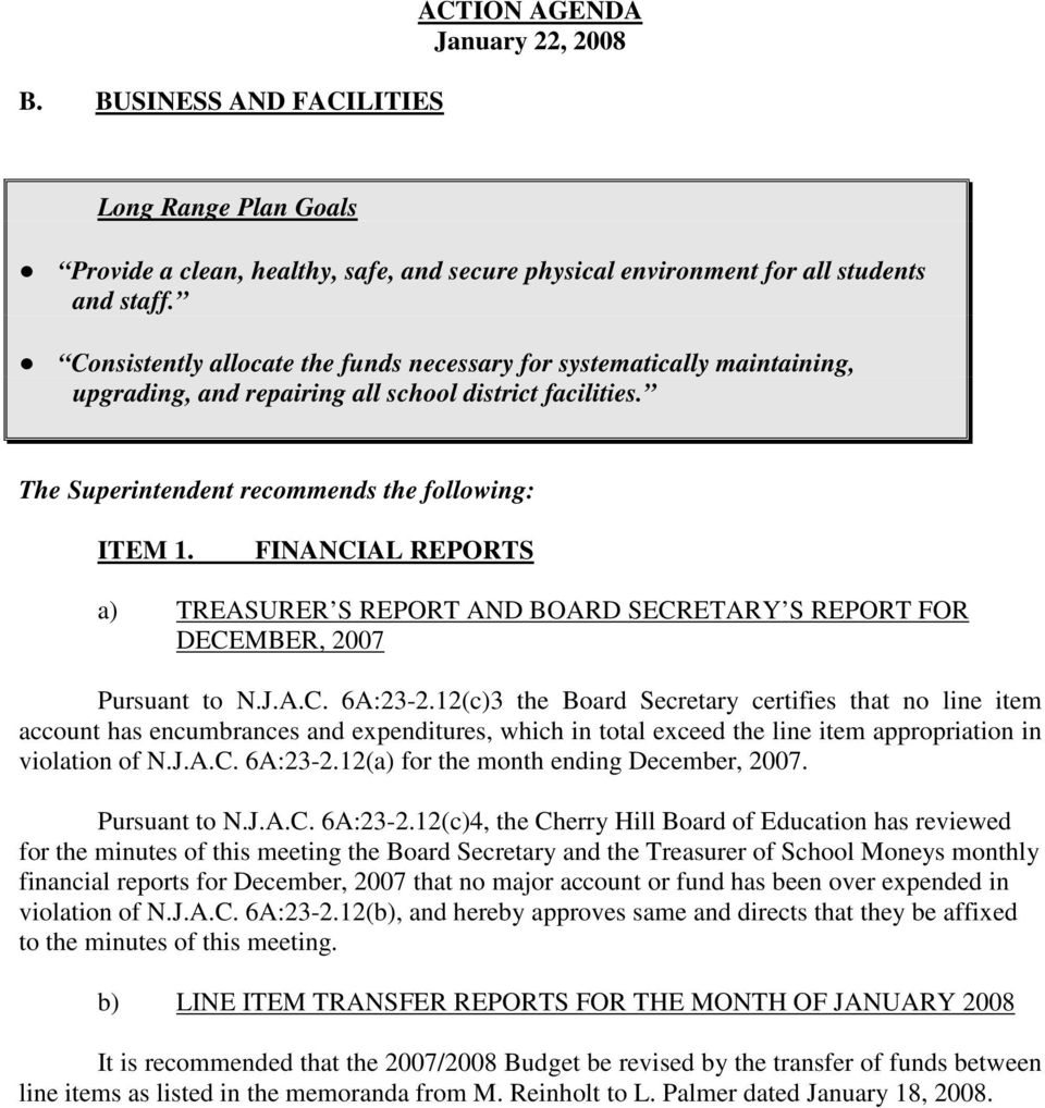 FINANCIAL REPORTS a) TREASURER S REPORT AND BOARD SECRETARY S REPORT FOR DECEMBER, 2007 Pursuant to N.J.A.C. 6A:23-2.