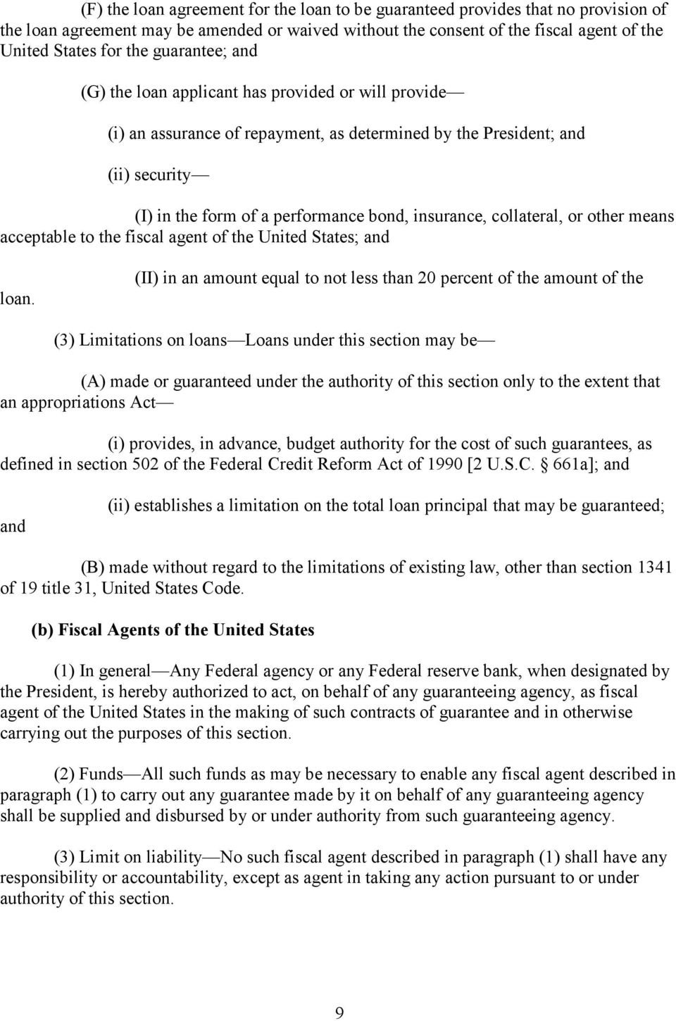 collateral, or other means acceptable to the fiscal agent of the United States; and loan.