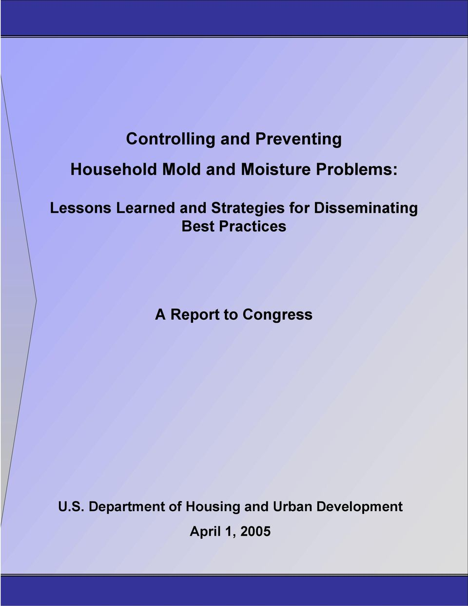 for Disseminating Best Practices A Report to