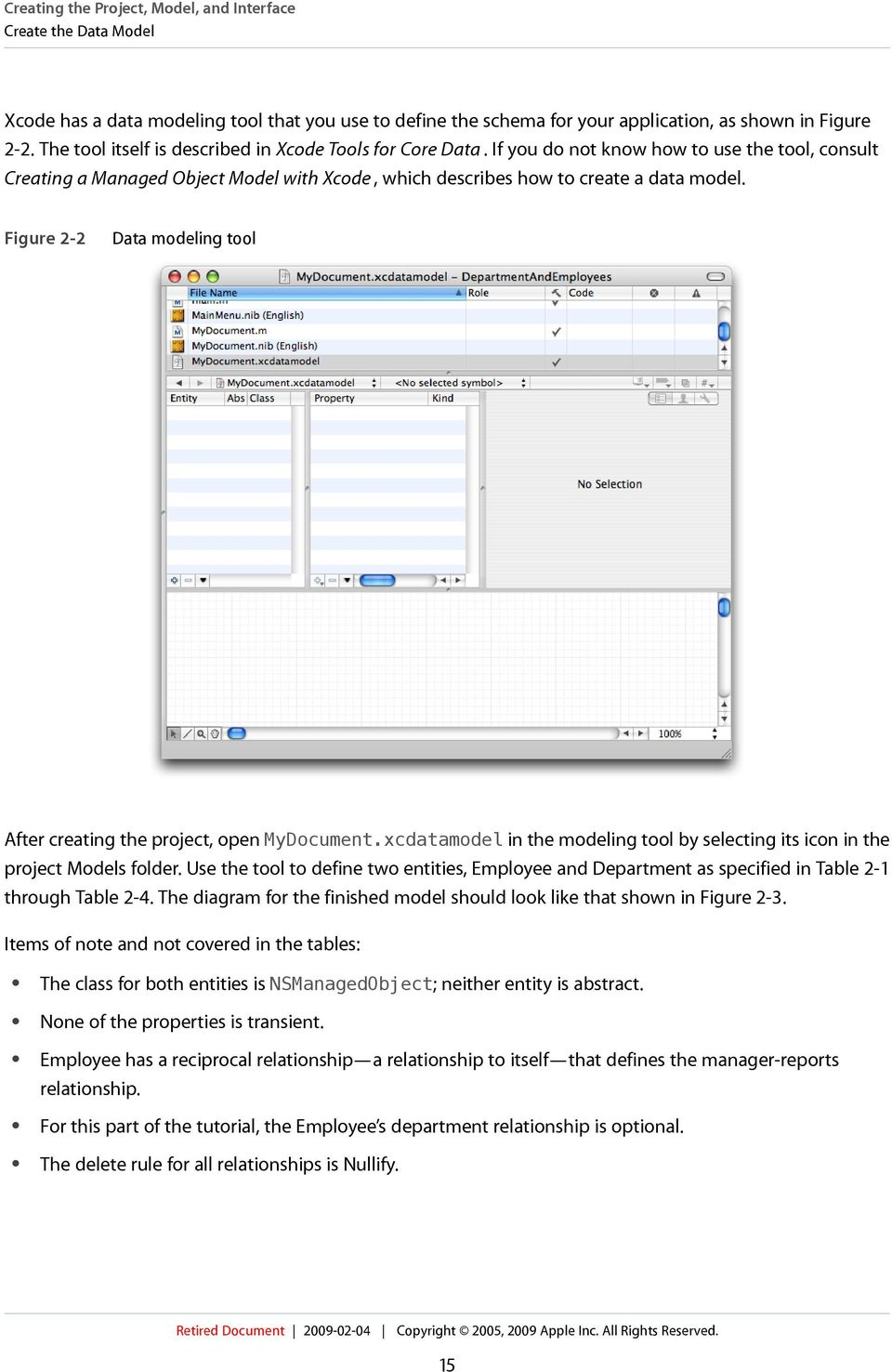 Figure 2-2 Data modeling tool After creating the project, open MyDocument.xcdatamodel in the modeling tool by selecting its icon in the project Models folder.