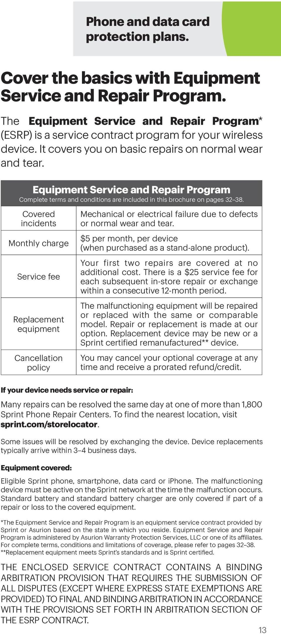 Equipment Service and Repair Program Complete terms and conditions are included in this brochure on pages 32 38.