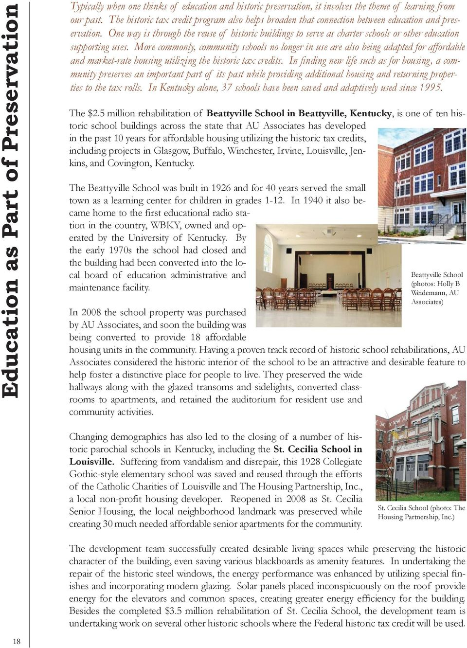 One way is through the reuse of historic buildings to serve as charter schools or other education supporting uses.