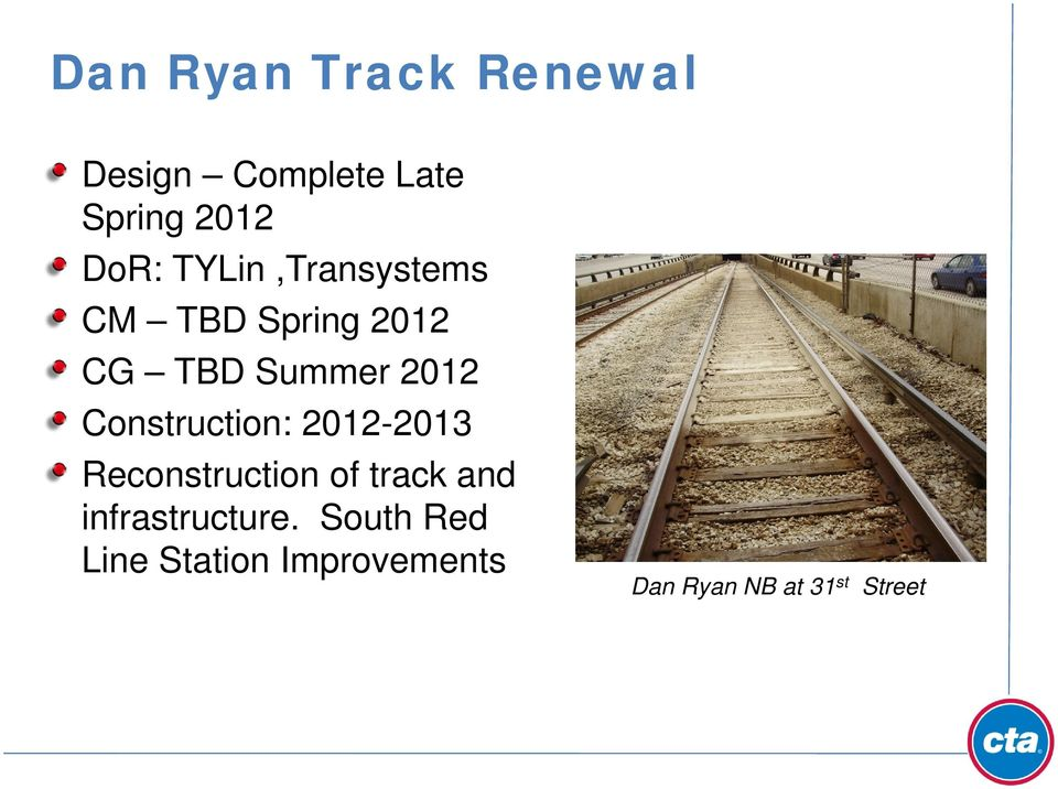 Construction: 2012-2013 Reconstruction of track and