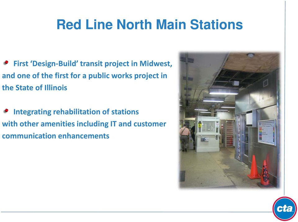the State of Illinois Integrating rehabilitation of stations with