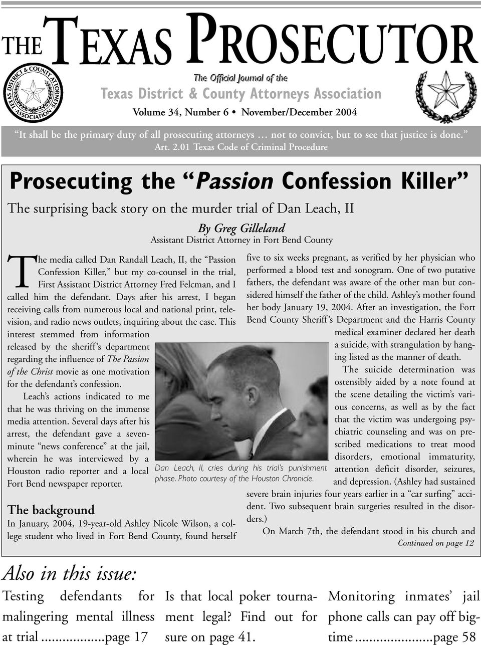01 Texas Code of Criminal Procedure Prosecuting the Passion Confession Killer The surprising back story on the murder trial of Dan Leach, II The media called Dan Randall Leach, II, the Passion