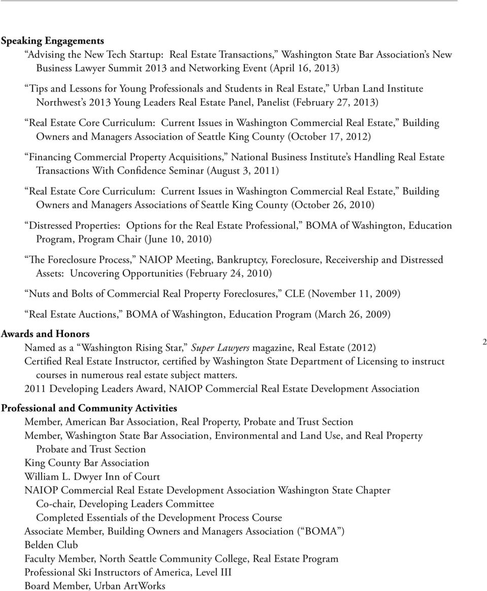 Washington Commercial Real Estate, Building Owners and Managers Association of Seattle King County (October 17, 2012) Financing Commercial Property Acquisitions, National Business Institute s