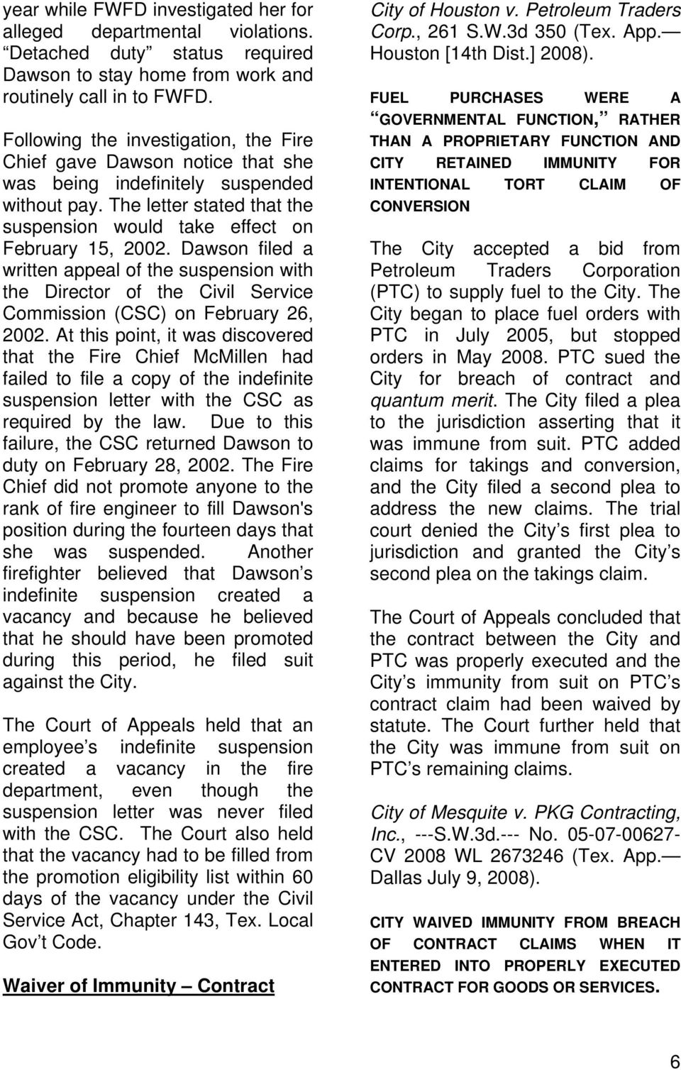Dawson filed a written appeal of the suspension with the Director of the Civil Service Commission (CSC) on February 26, 2002.