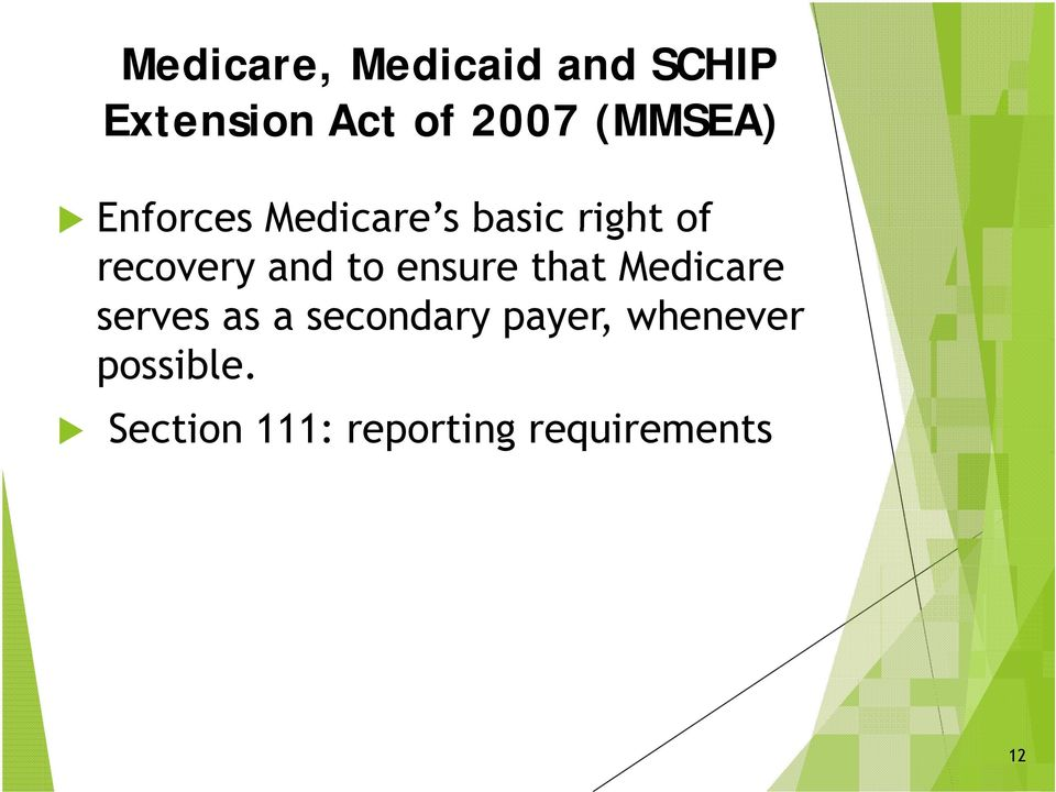 and to ensure that Medicare serves as a secondary