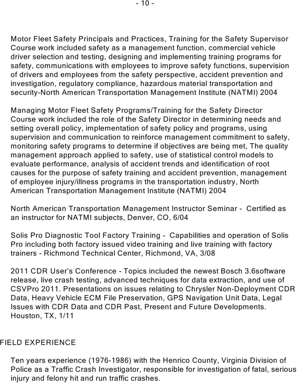 investigation, regulatory compliance, hazardous material transportation and security-north American Transportation Management Institute (NATMI) 2004 Managing Motor Fleet Safety Programs/Training for
