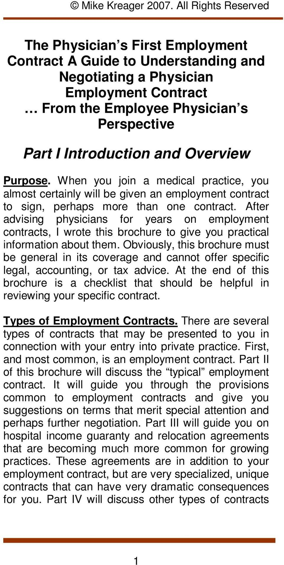 After advising physicians for years on employment contracts, I wrote this brochure to give you practical information about them.