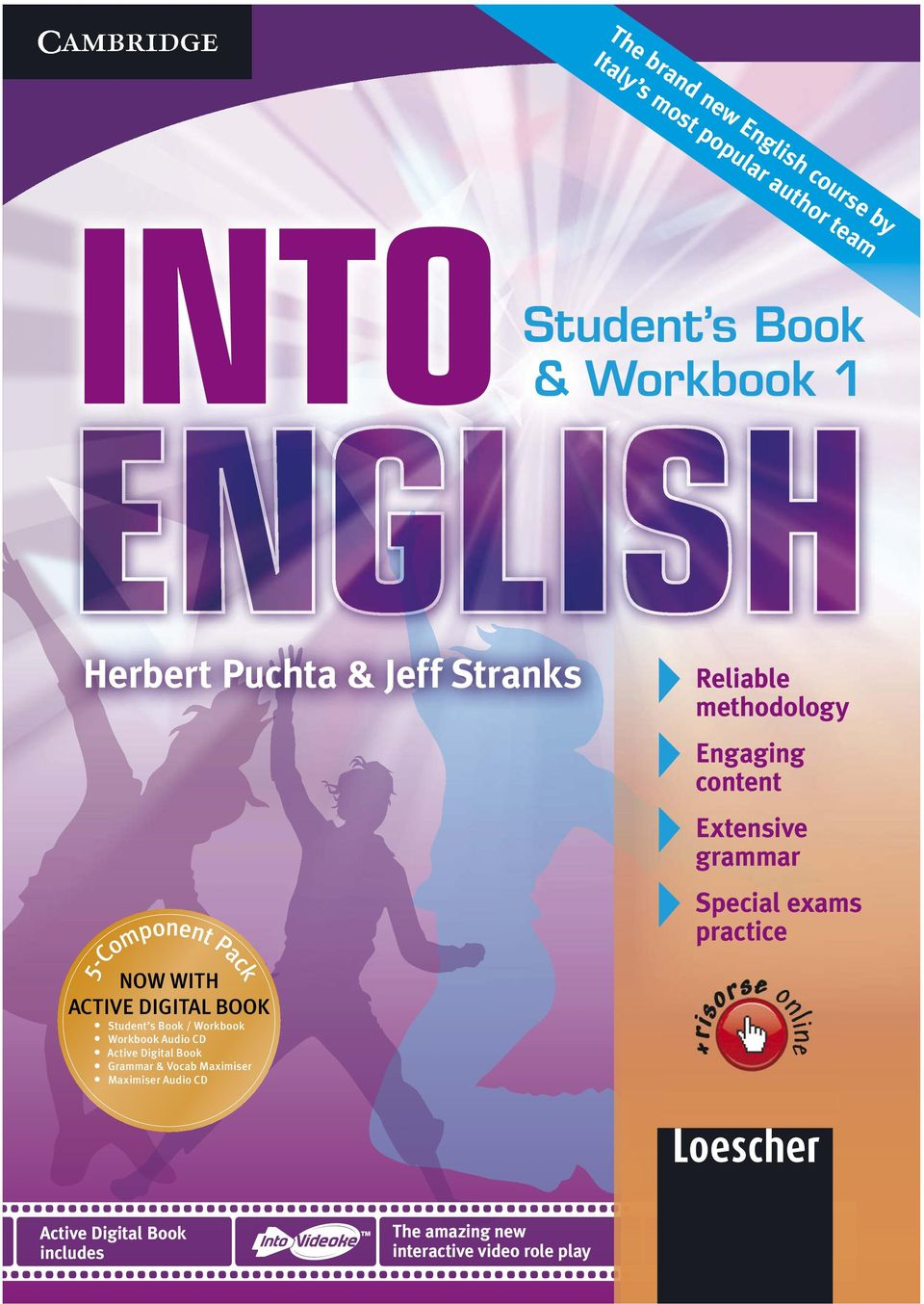 5-Component Pack NOW WITH ACTIVE DIGITAL BOOK Student s Book / Workbook Workbook Audio CD Active Digital