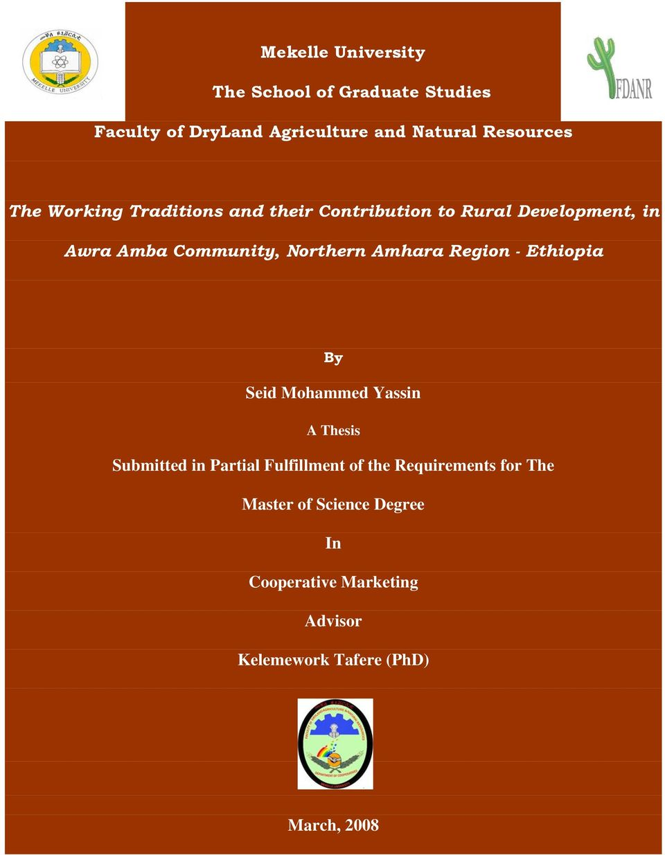 Amhara Region - Ethiopia By Seid Mohammed Yassin A Thesis Submitted in Partial Fulfillment of the