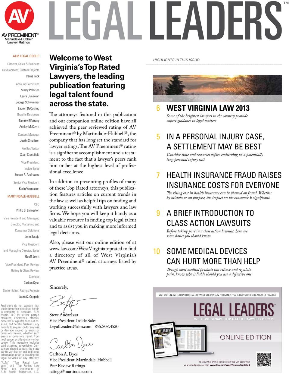 COMMUNITY PAGE 10 west virginia S South Florida S featured advertisers Kolor Law Firm, P.C. Evans Flores, P.L.L.C Thomas & Young Law Lorem Ipsum, LLC Joyce Attorney at Law Topper Leevy, Macinto, Webber, Fool Martin Cooper, L.