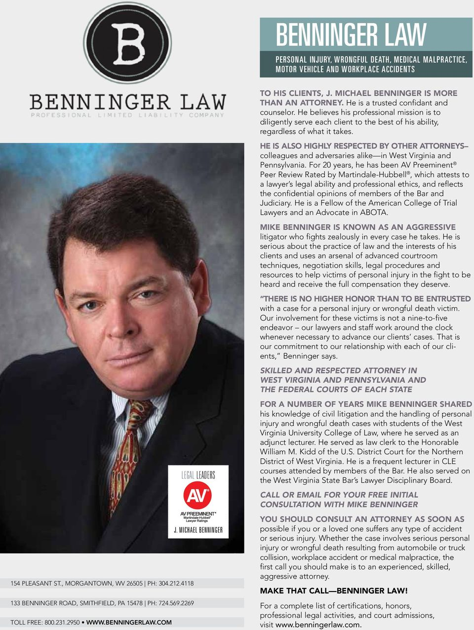 he is Also highly REsPEcTEd By other ATToRnEys colleagues and adversaries alike in West Virginia and Pennsylvania.