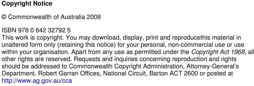 within your organisation. Apart from any use as permitted under the Copyright Act 1968, all other rights are reserved.