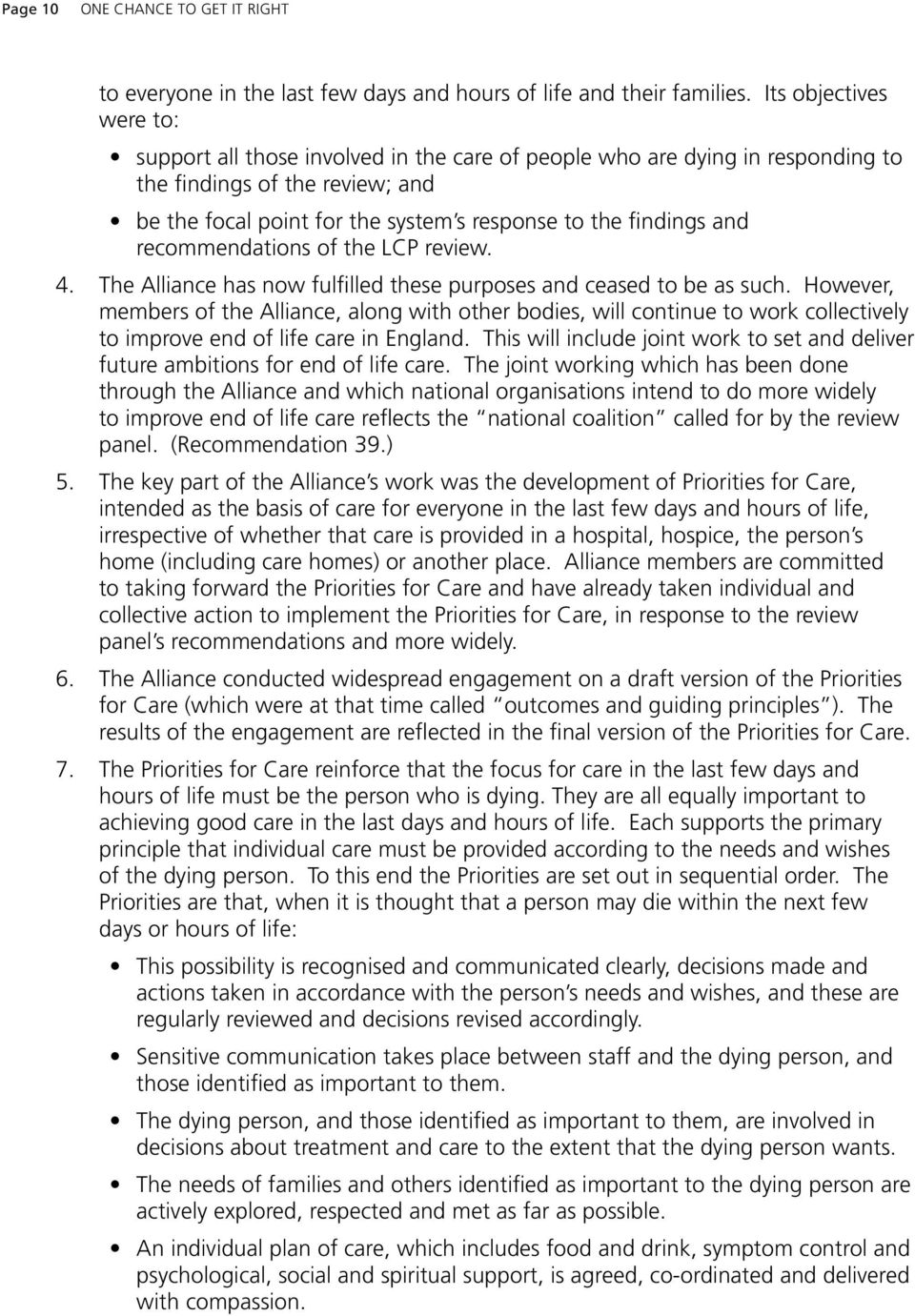 and recommendations of the LcP review. 4. the alliance has now fulfilled these purposes and ceased to be as such.