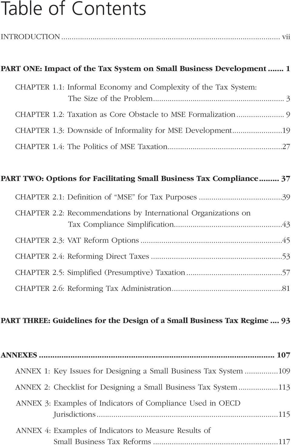 ..27 PART TWO: Options for Facilitating Small Business Tax Compliance... 37 Chapter 2.1: Definition of MSE for Tax Purposes...39 Chapter 2.