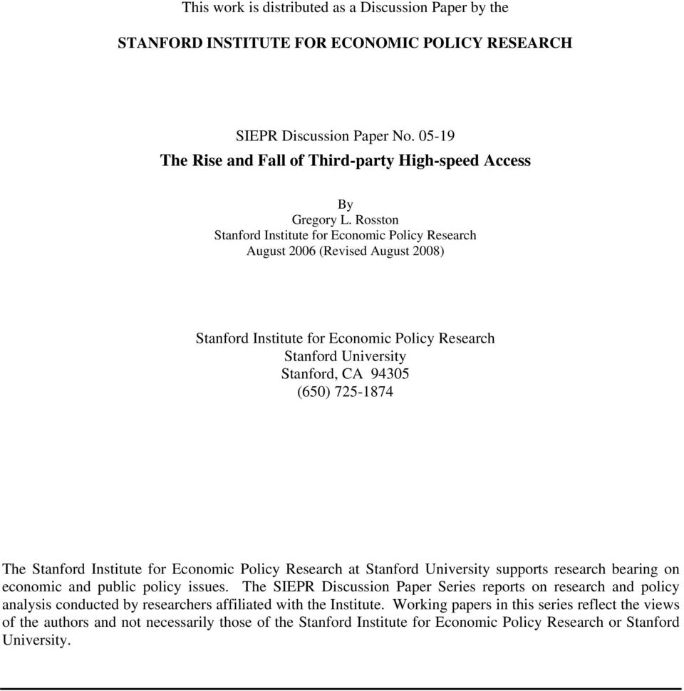 Stanford Institute for Economic Policy Research at Stanford University supports research bearing on economic and public policy issues.