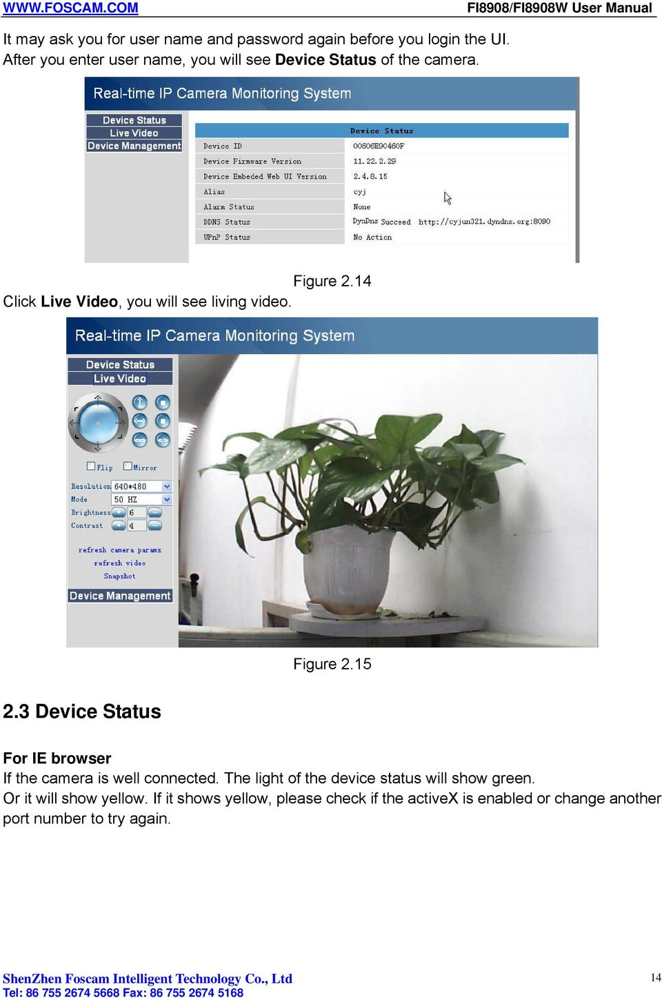 14 Click Live Video, you will see living video. Figure 2.15 2.