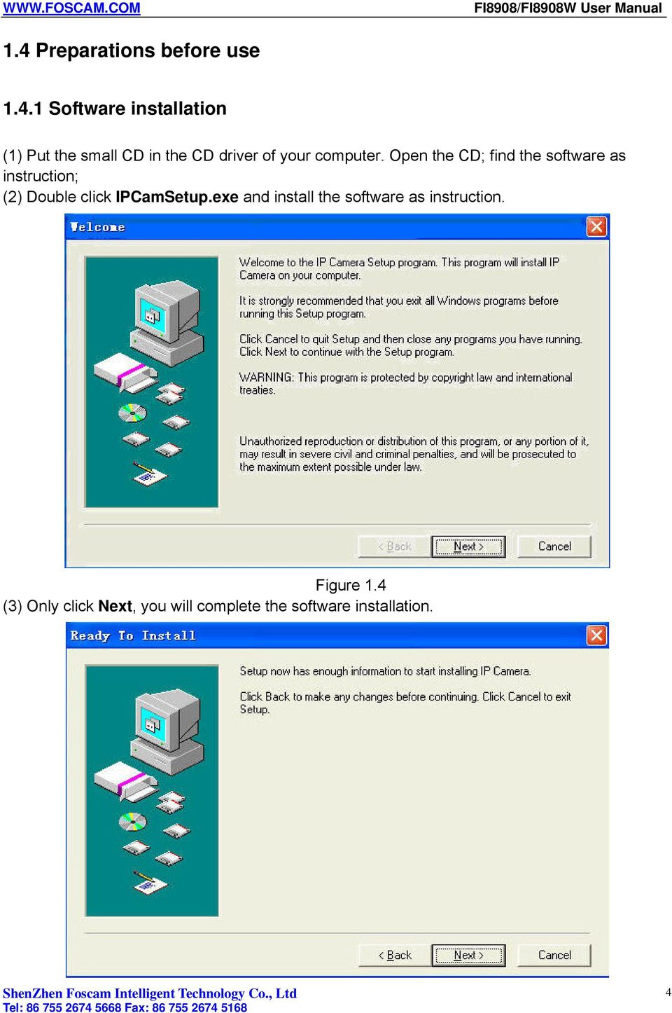 Open the CD; find the software as instruction; (2) Double click IPCamSetup.