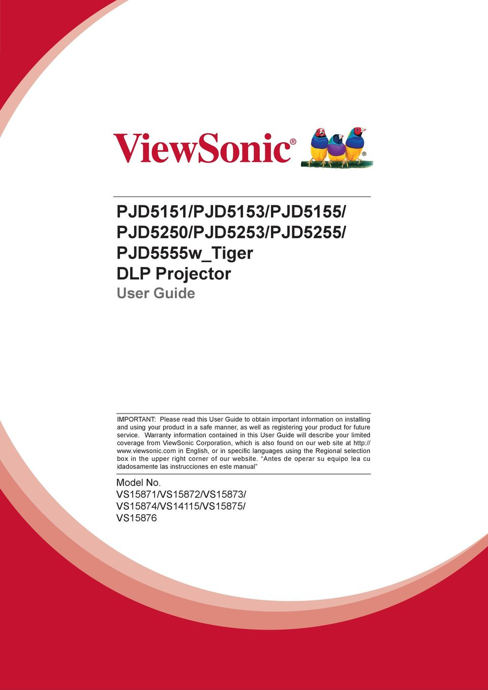 Warranty information contained in this User Guide will describe your limited coverage from ViewSonic Corporation, which is also found on our web site at http:// www.viewsonic.