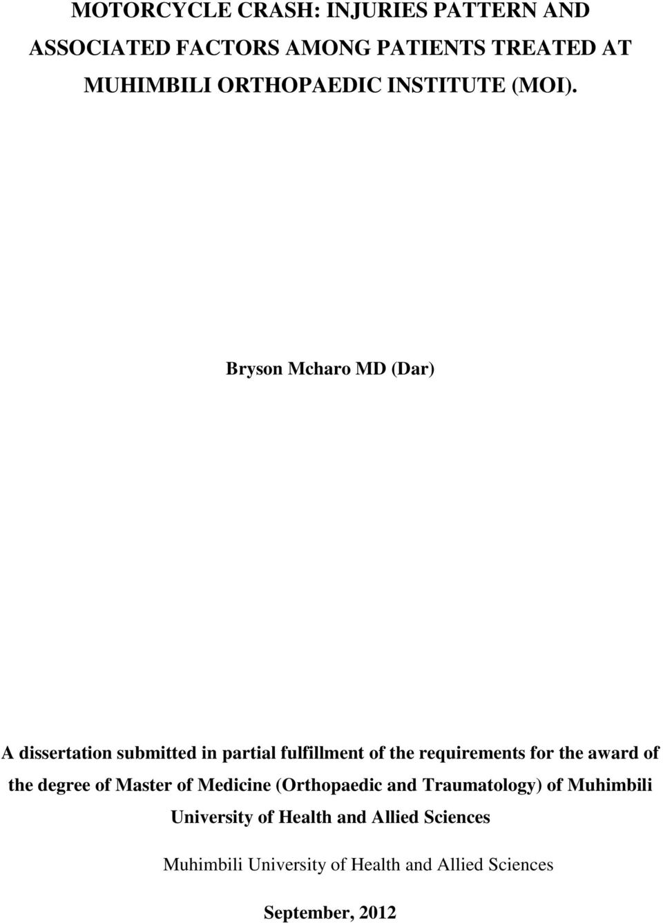 Bryson Mcharo MD (Dar) A dissertation submitted in partial fulfillment of the requirements for the
