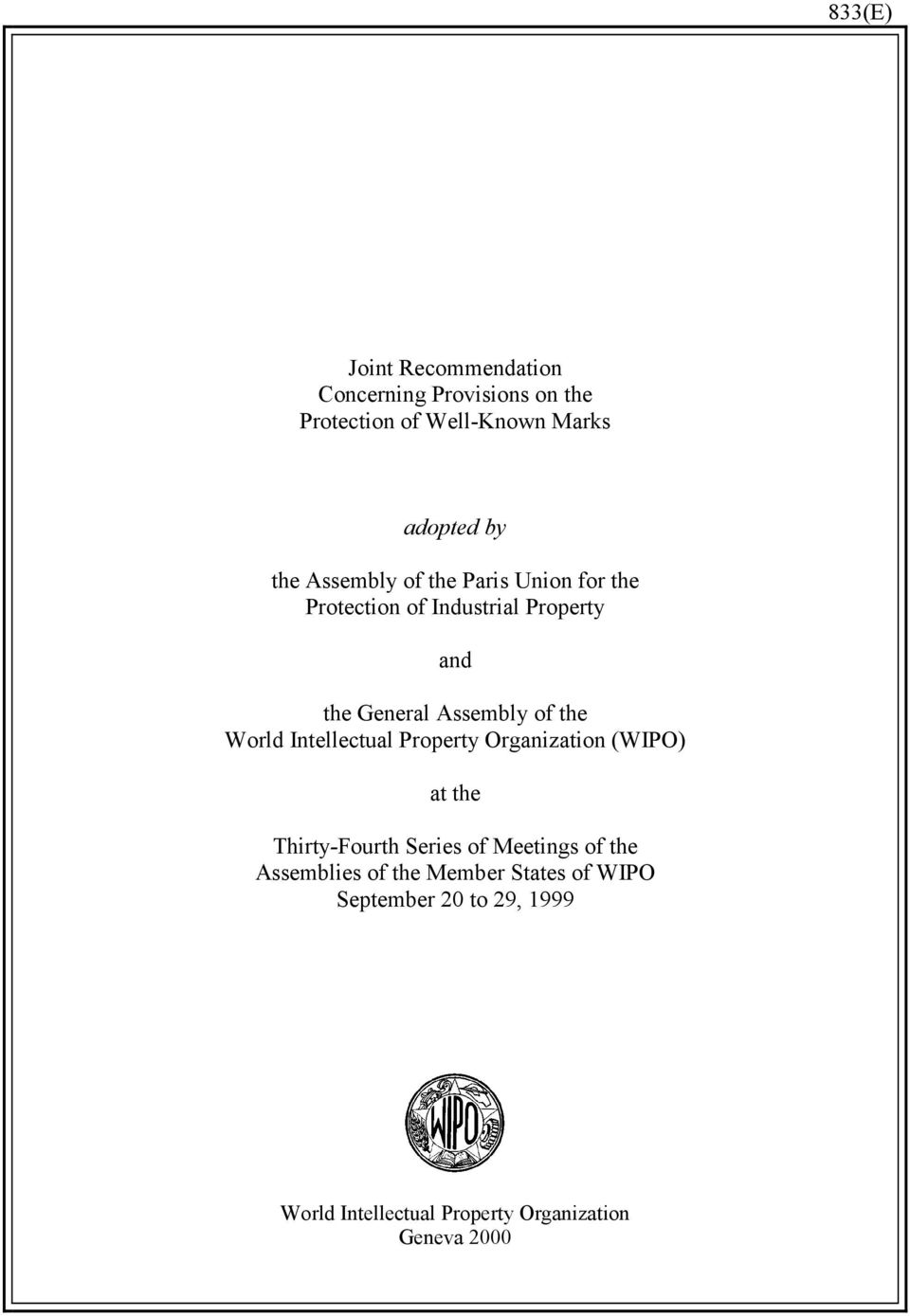 World Intellectual Property Organization (WIPO) at the Thirty-Fourth Series of Meetings of the