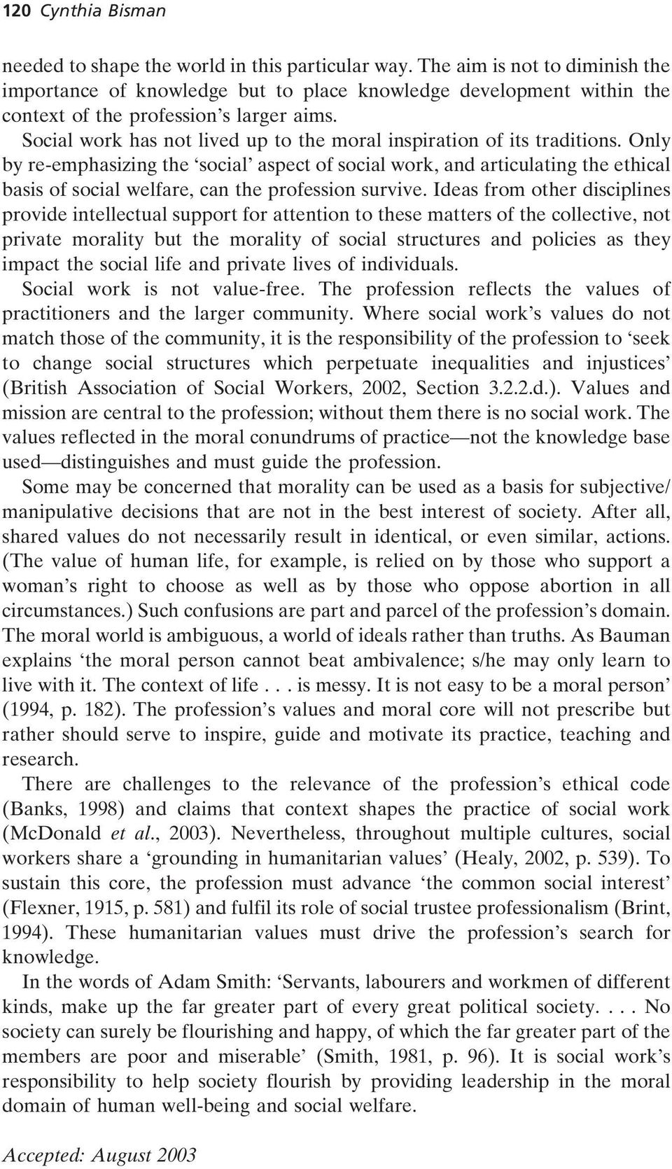 Social work has not lived up to the moral inspiration of its traditions.
