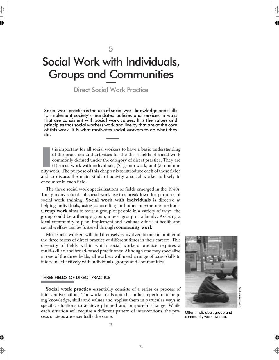 It is what motivates social workers to do what they do.