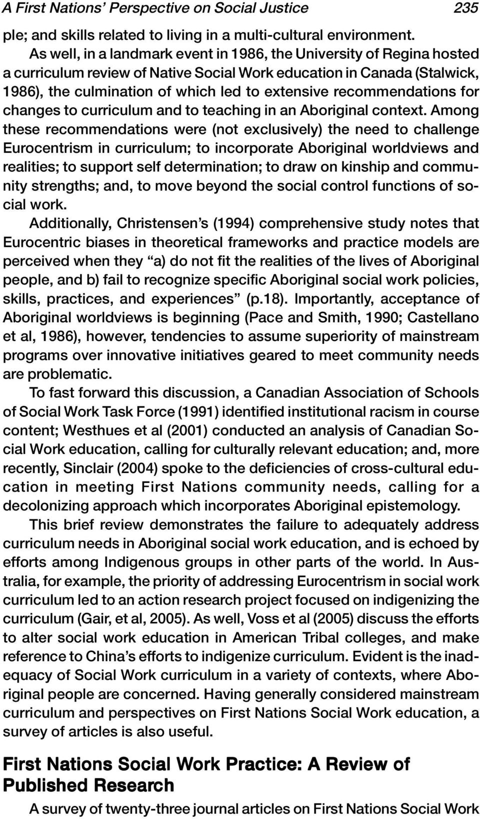 recommendations for changes to curriculum and to teaching in an Aboriginal context.
