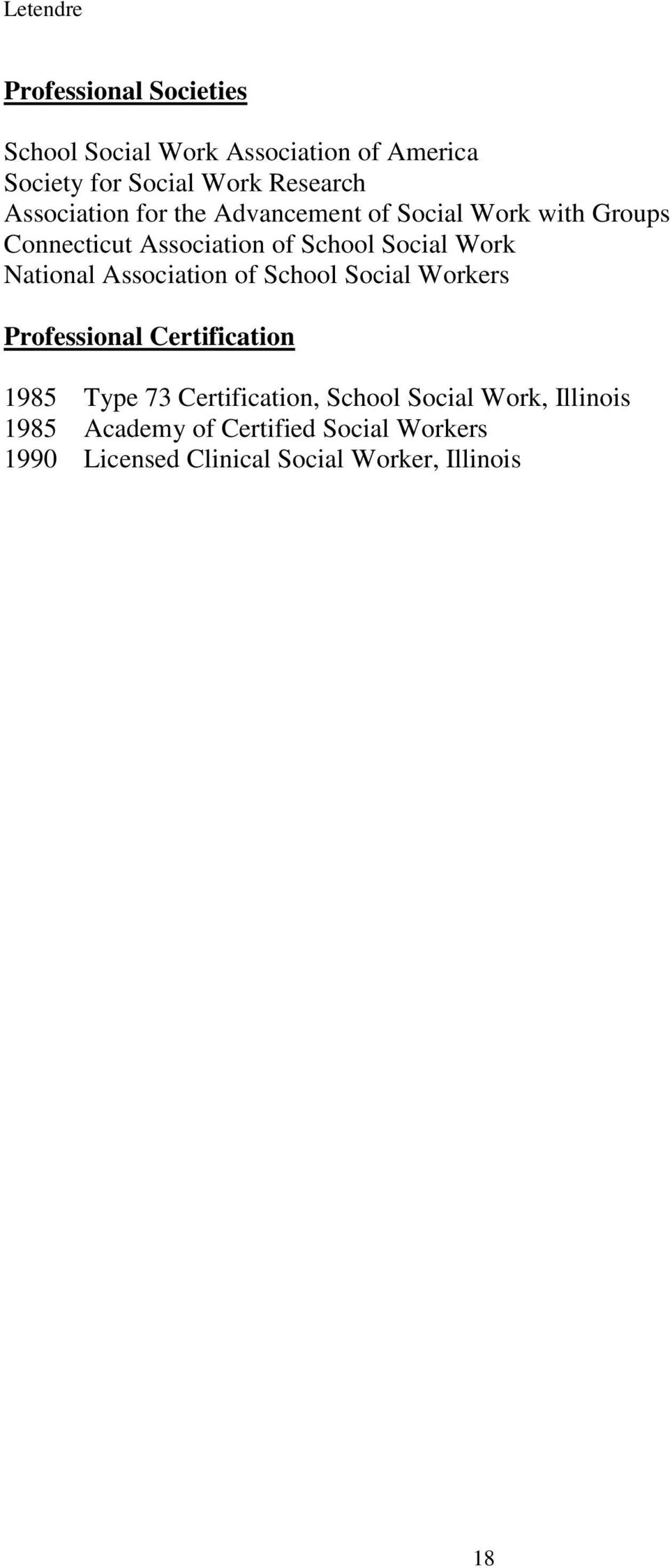 National Association of School Social Workers Professional Certification 1985 Type 73 Certification,