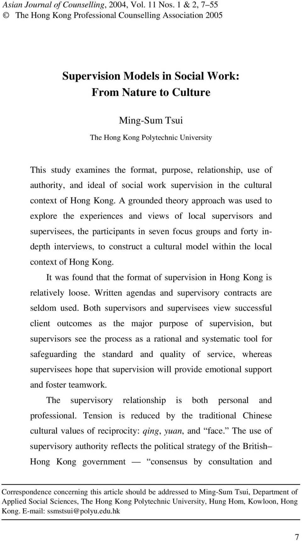 the format, purpose, relationship, use of authority, and ideal of social work supervision in the cultural context of Hong Kong.