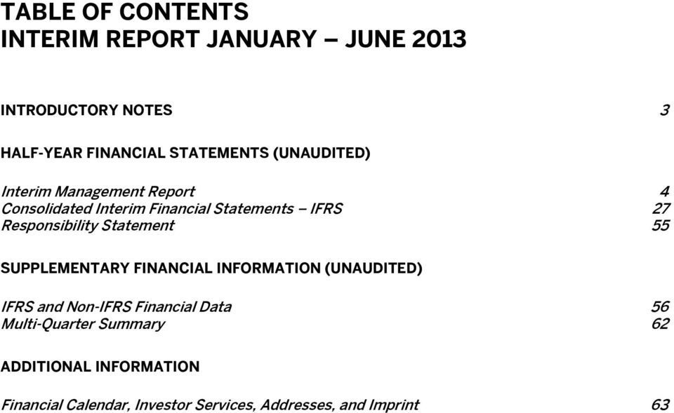 Statement 55 SUPPLEMENTARY FINANCIAL INFORMATION (UNAUDITED) IFRS and Non-IFRS Financial Data 56