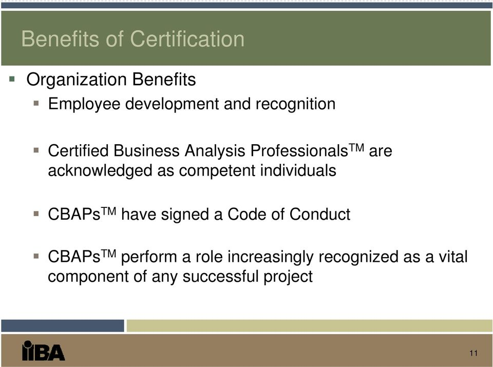 competent individuals CBAPs TM have signed a Code of Conduct CBAPs TM