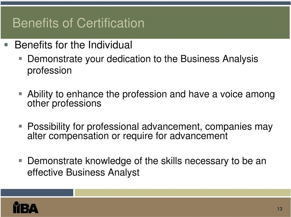 professions Possibility for professional advancement, companies may alter compensation or