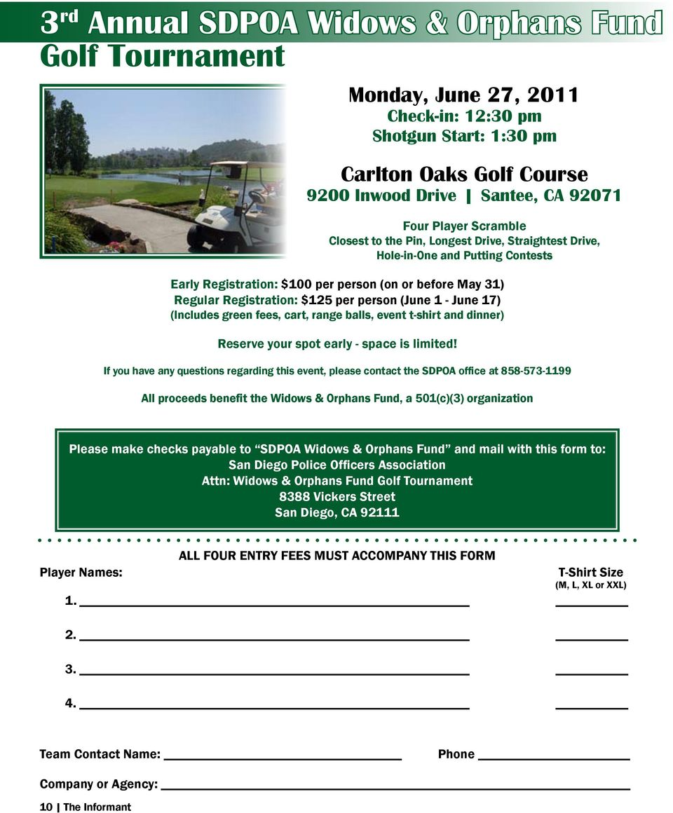 - June 17) (Includes green fees, cart, range balls, event t-shirt and dinner) Reserve your spot early - space is limited!