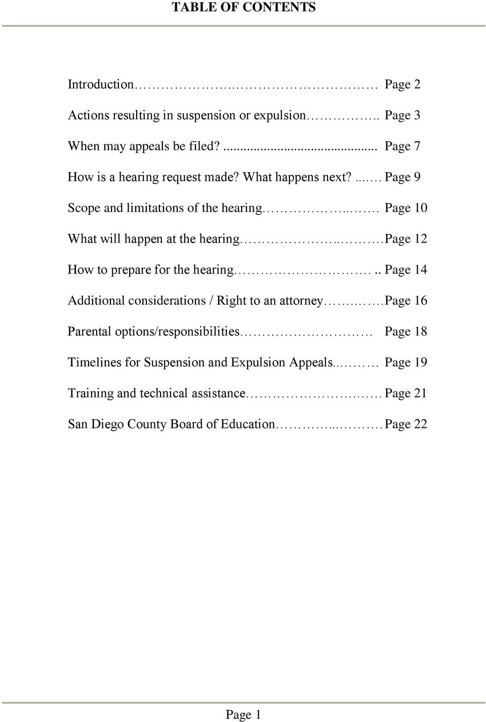 .. Page 10 What will happen at the hearing... Page 12 How to prepare for the hearing... Page 14 Additional considerations / Right to an attorney.