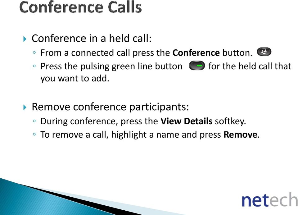Press the pulsing green line button for the held call that you want to