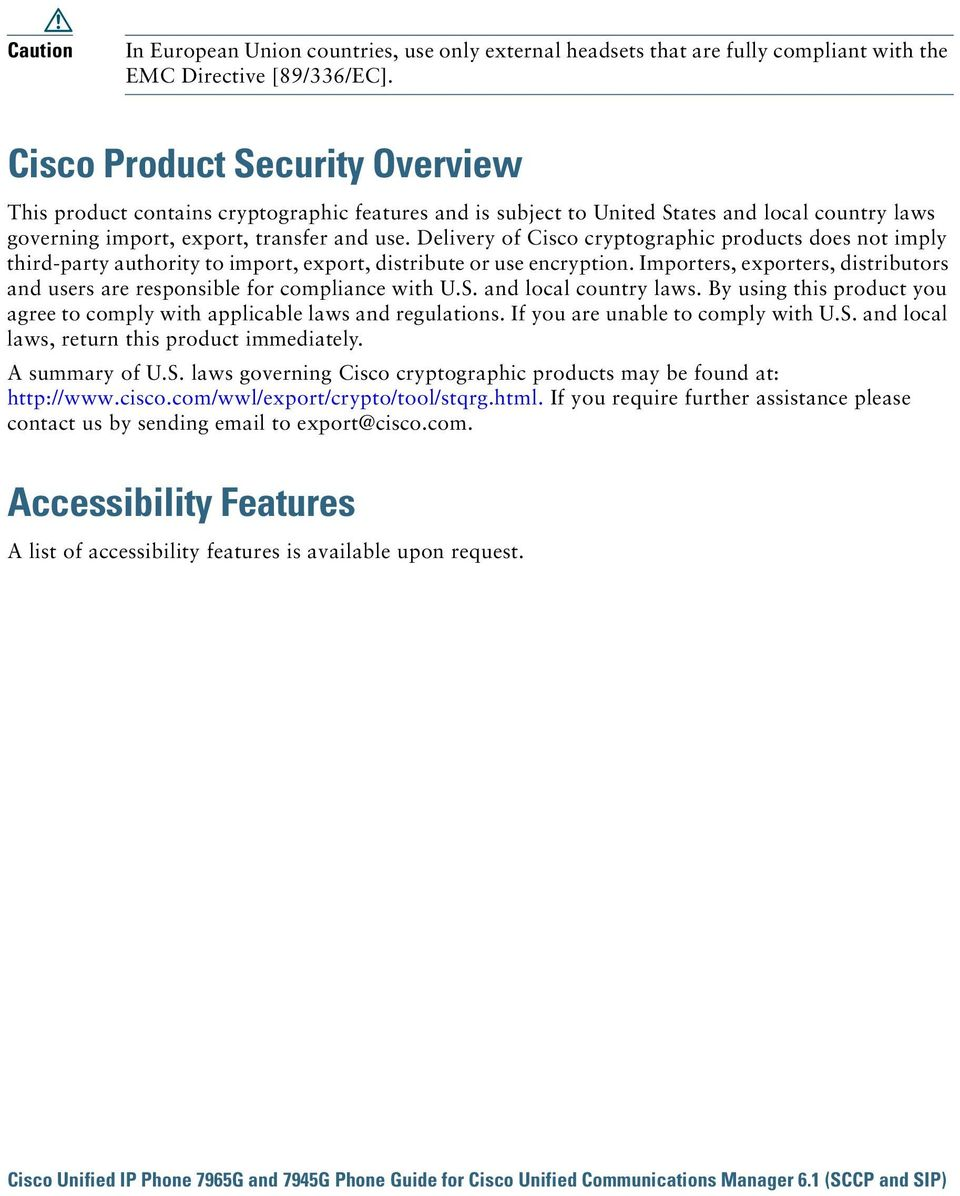 Delivery of Cisco cryptographic products does not imply third-party authority to import, export, distribute or use encryption.