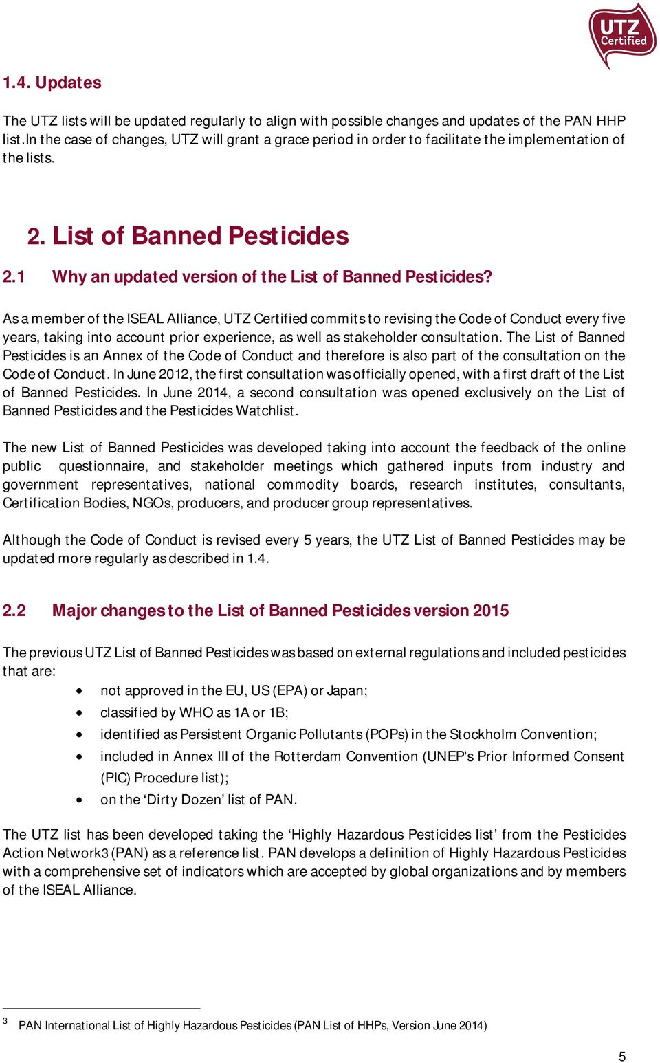 list of banned pesticides and pesticides watchlist version pdf as a member of the iseal alliance utz certified commits to revising the code of