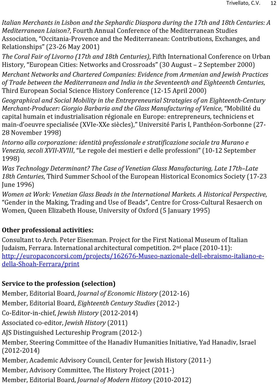(17th and 18th Centuries), Fifth International Conference on Urban History, European Cities: Networks and Crossroads (30 August 2 September 2000) Merchant Networks and Chartered Companies: Evidence