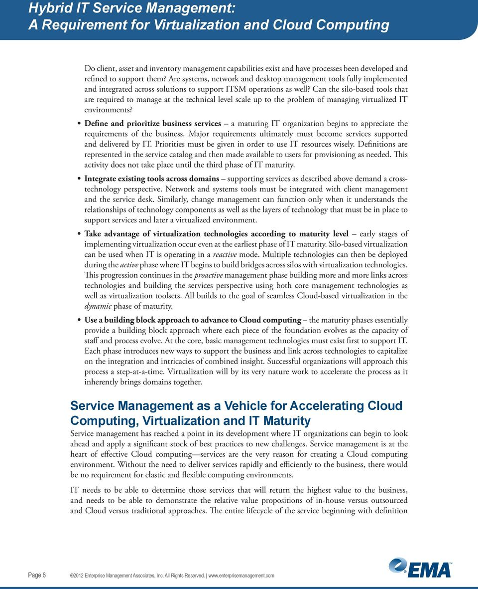 Can the silo-based tools that are required to manage at the technical level scale up to the problem of managing virtualized IT environments?