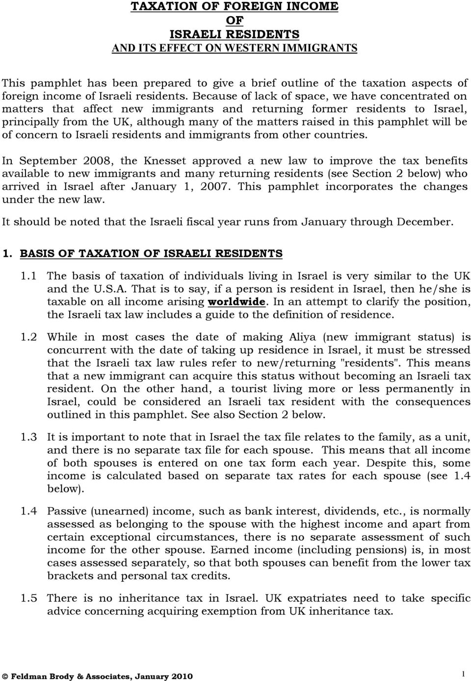 pamphlet will be of concern to Israeli residents and immigrants from other countries.