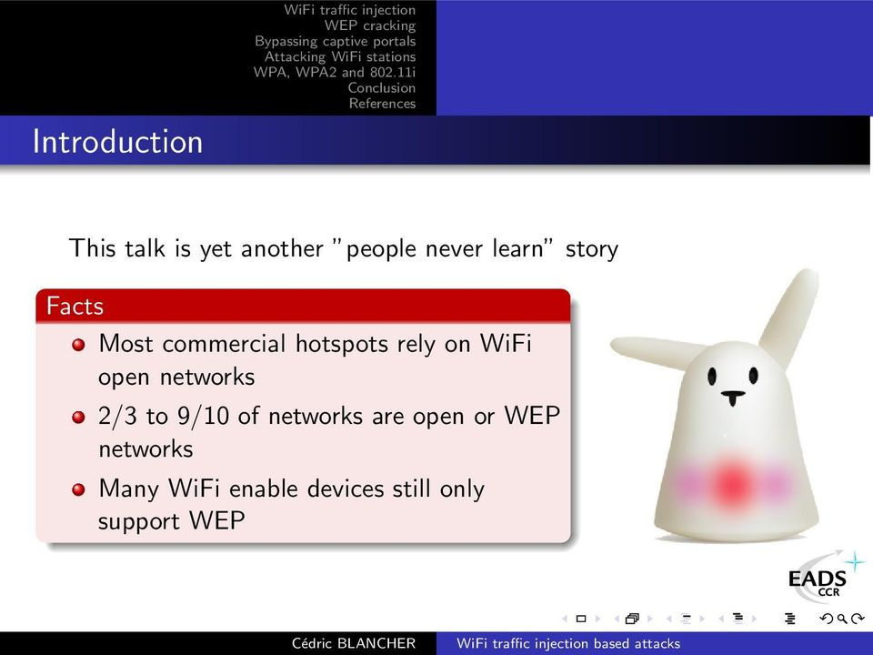 hotspots rely on WiFi open networks 2/3 to 9/10 of networks