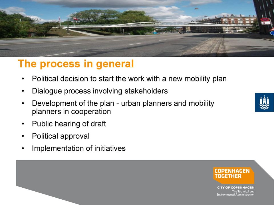 Development of the plan - urban planners and mobility planners in