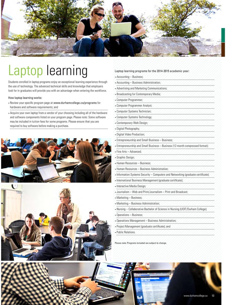 How laptop learning works: Review your specific program page at www.durhamcollege.