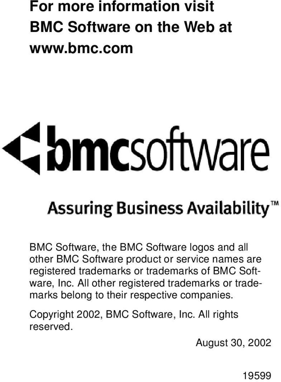 are registered trademarks or trademarks of BMC Software, Inc.